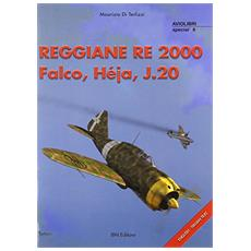 Reggiane Re 2000 Falco, Hèja, J. 20
