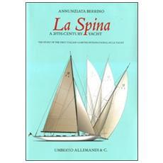 La spina. A 20th-century yacht