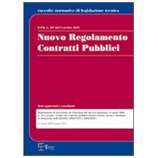 Nuovo regolamento contratti pubblici. DPR n. 207 del 5 ottobre 2010