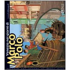 Venecia en los días de Marco Polo
