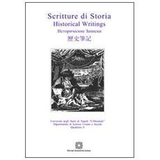 Scritture di storia. Historical Writings. Vol. 6