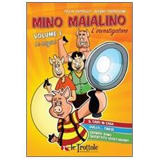 Le origini. Mino Maialino l'investigatore. Vol. 1