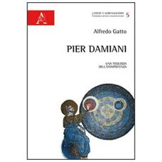 Pier Damiani. Una teologia dell'onnipotenza