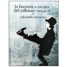 Fantastica storia del pifferaio magico (La)