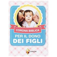 Corona biblica per il dono dei figli