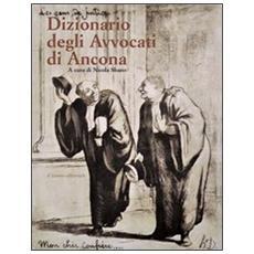 Dizionario degli avvocati di Ancona