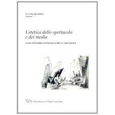 Estetica dello spettacolo e dei media