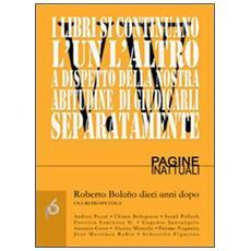 Roberto Bolaño dieci anni dopo. Una retrospettiva