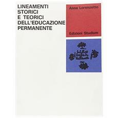 Lineamenti storici e teorici dell'educazione permanente