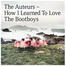 Auteurs - How I Learned To Love The Bootboys: 180