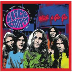 Alice Cooper - Live At The Whiskey A Go-Go