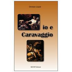 Io e Caravaggio