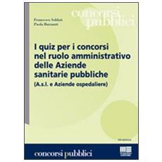 I quiz per i concorsi nel ruolo amministrativo delle aziende sanitarie pubbliche