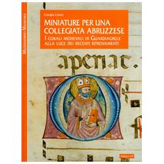 Miniature per una collegiata abruzzese. I corali medievali di Guardiagrele alla luce dei recenti ritrovamenti