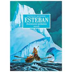 Matthieu Bonhomme - Esteban. Avventure Polari