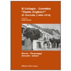 Il collegio-convitto «Dante Alighieri»di Gorizia (1909-1979)