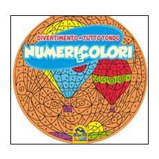 Numeri e colori. Divertimento a tutto tondo