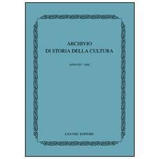 Archivio di storia della cultura. Anno XV (2002)