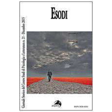 Giornale storico del centro studi di psicologia e letteratura. Vol. 21: Esodi.