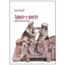 Amore e morte nei classici latini