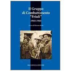Il gruppo di combattimento Friuli (1944-1945)