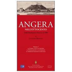 Angera nell'Ottocento. Vol. 1: Dalla Rivoluzione francese al 1900.