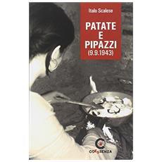 Patate e pipazzi (9.9.1943)