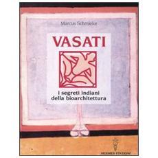 Vasati. I segreti indiani della bioarchitettura