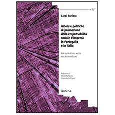 Azioni e politiche di promozione della responsabilità sociale d'impresa in Portogallo e in Italia. Rete centralizzata versus rete decentralizzata