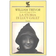 Storia di Lucy Gault (La)