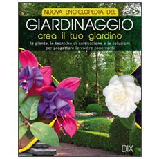 Nuova enciclopedia del giardinaggio