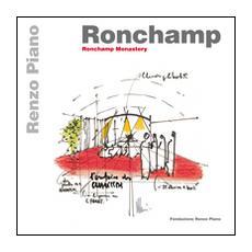 Ronchamp. Ronchamp monastery. Ediz. italiana e inglese