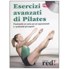 Esercizi avanzati di Pilates. Con DVD