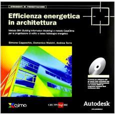 Efficienza energetica in architettura. Con CD-ROM