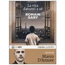 La vita davanti a sé letto da Marco D'Amore. Audiolibro. CD Audio formato MP3