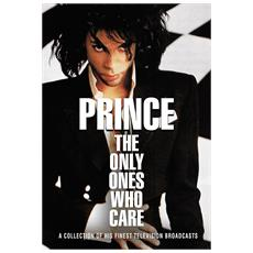 Prince - The Only Ones Who Care