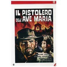 Dvd Pistolero Dell'ave Maria (il)