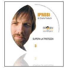 Supera la tristezza. CD Audio