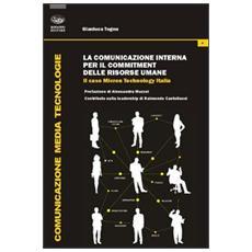 La comunicazione interna per il commitment delle risorse umane. Il caso Micron Technology Italia