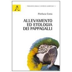 Allevamento ed etologia dei pappagalli