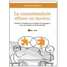La comunicazione efficace nel bambino