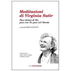 Meditazioni di Virginia Satir. Con CD Audio
