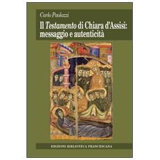 Testamento di Chiara d'Assisi: messaggio e autenticità