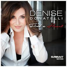 Denise Donatelli - Find A Heart