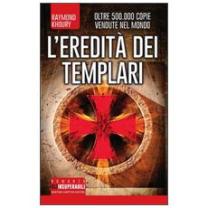 Eredit� dei Templari (L')