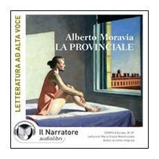 La provinciale. Audiolibro. CD Audio formato MP3
