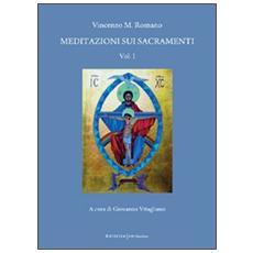 Meditazioni sui sacramenti. Vol. 1