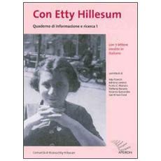 Quaderno di informazione e ricerca. Con Etty Hillesum. Vol. 1