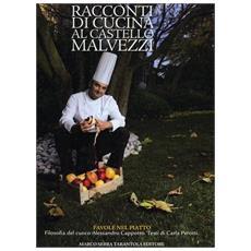 Racconti di cucina al castello Malvezzi. Favole nel piatto