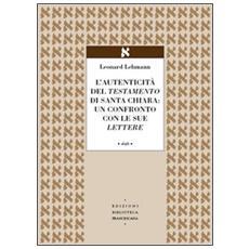 L'autenticità del Testamento di Santa Chiara: un confronto con le sue lettere